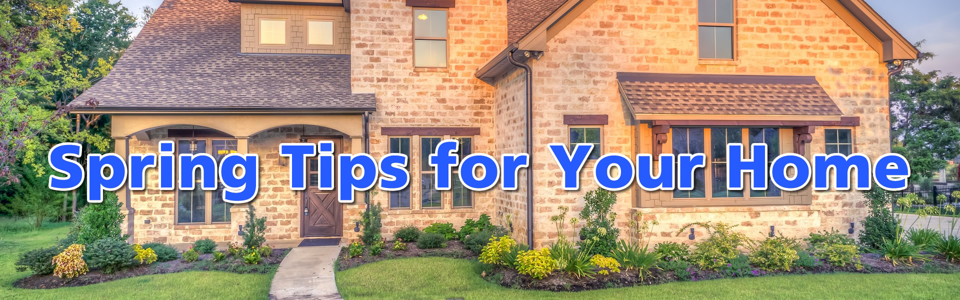 Spring Tips for Your Home